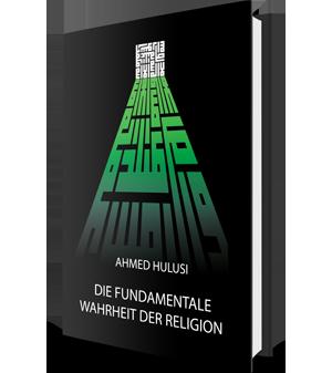 Die fundamentale Wahrheit der Religion