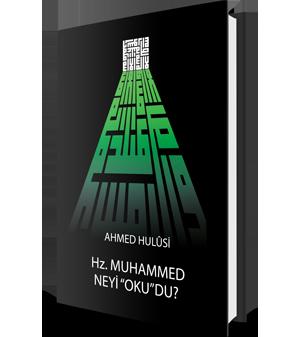 Hz. Muhammed Neyi Okudu?