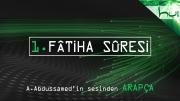 1. Fâtiha Sûresi - Kur'ân-ı Kerîm Çözümü (arapça)