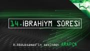 14. Ibrahiym Sûresi - Kur'ân-ı Kerîm Çözümü (arapça)