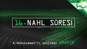 16. Nahl Sûresi - Kur'ân-ı Kerîm Çözümü (arapça)