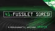 41. Fussilet Sûresi - Kur'ân-ı Kerîm Çözümü (arapça)