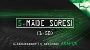 5. Mâide Sûresi (001-050) - Kur'ân-ı Kerîm Çözümü (arapça)