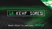 18 - Kehf Sûresi - Kur'ân-ı Kerîm (arapça)