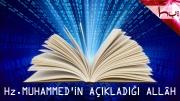 Hz.Muhammed'in Açıkladığı Allâh