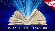 İslâm'ın Temel Esasları