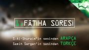 1 - Fâtiha Sûresi - Arapçalı Türkçe Kur'ân Çözümü