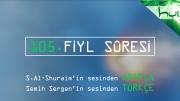 105 - Fiyl Sûresi - Arapçalı Türkçe Kur'ân Çözümü