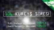 106 - Kureyş Sûresi - Arapçalı Türkçe Kur'ân Çözümü