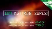 109 - Kâfirûn Sûresi - Arapçalı Türkçe Kur'ân Çözümü