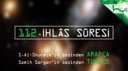 112 - İhlâs Sûresi - Arapçalı Türkçe Kur'ân Çözümü