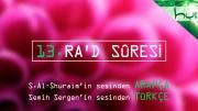 13 - Ra'd Sûresi - Arapçalı Türkçe Kur'ân Çözümü