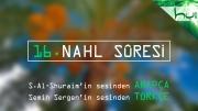 16 - Nahl Sûresi - Arapçalı Türkçe Kur'ân Çözümü
