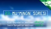 23 - Mu'minûn Sûresi - Arapçalı Türkçe Kur'ân Çözümü