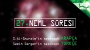 27 - Neml Sûresi - Arapçalı Türkçe Kur'ân Çözümü