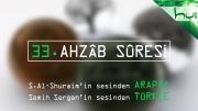 33 - Ahzâb Sûresi - Arapçalı Türkçe Kur'ân Çözümü