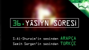 36 - Yâsiyn Sûresi - Arapçalı Türkçe Kur'ân Çözümü