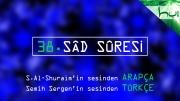 38 - Sâd Sûresi - Arapçalı Türkçe Kur'ân Çözümü