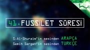 41 - Fussilet Sûresi - Arapçalı Türkçe Kur'ân Çözümü