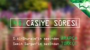 45 - Câsiye Sûresi - Arapçalı Türkçe Kur'ân Çözümü