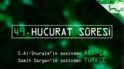 49 - Hucurat Sûresi - Arapçalı Türkçe Kur'ân Çözümü