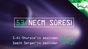 53 - Necm Sûresi - Arapçalı Türkçe Kur'ân Çözümü