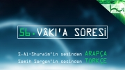 56 - Vâki'a Sûresi - Arapçalı Türkçe Kur'ân Çözümü