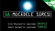 58 - Mücâdele Sûresi - Arapçalı Türkçe Kur'ân Çözümü
