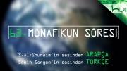63 - Münafikun Sûresi - Arapçalı Türkçe Kur'ân Çözümü