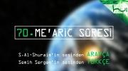 70 - Me'aric Sûresi - Arapçalı Türkçe Kur'ân Çözümü