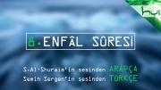 8 - Enfâl Sûresi - Arapçalı Türkçe Kur'ân Çözümü