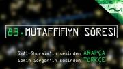 83 - Mutaffifiyn Sûresi - Arapçalı Türkçe Kur'ân Çözümü