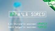 87 - A'lâ Sûresi - Arapçalı Türkçe Kur'ân Çözümü
