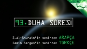 93 - Duha Sûresi - Arapçalı Türkçe Kur'ân Çözümü