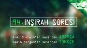 94 - Inşirah Sûresi - Arapçalı Türkçe Kur'ân Çözümü