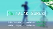 96 - 'Alak Sûresi - Arapçalı Türkçe Kur'ân Çözümü