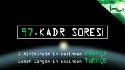 97 - Kadr Sûresi - Arapçalı Türkçe Kur'ân Çözümü