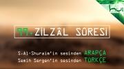 99 - Zilzâl Sûresi - Arapçalı Türkçe Kur'ân Çözümü
