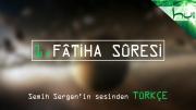 1. Fâtiha Sûresi - Kur'ân-ı Kerîm Çözümü
