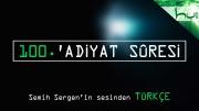 100. 'Adiyat Sûresi - Kur'ân-ı Kerîm Çözümü