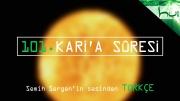 101. Kari'a Sûresi - Kur'ân-ı Kerîm Çözümü