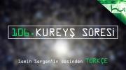 106. Kureyş Sûresi - Kur'ân-ı Kerîm Çözümü