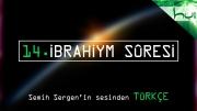 14. İbrahiym Sûresi - Kur'ân-ı Kerîm Çözümü