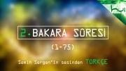 2. Bakara Sûresi (001-075) - Kur'ân-ı Kerîm Çözümü