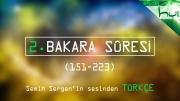 2. Bakara Sûresi (151-223) - Kur'ân-ı Kerîm Çözümü