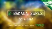 2. Bakara Sûresi (224-286) - Kur'ân-ı Kerîm Çözümü