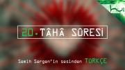 20. Tâhâ Sûresi - Kur'ân-ı Kerîm Çözümü