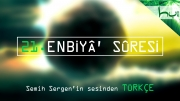 21. Enbiyâ' Sûresi - Kur'ân-ı Kerîm Çözümü