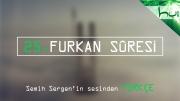 25. Furkan Sûresi - Kur'ân-ı Kerîm Çözümü