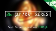 26. Şu'arâ' Sûresi - Kur'ân-ı Kerîm Çözümü